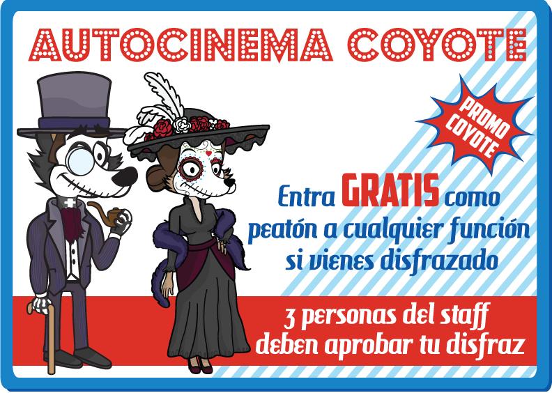 Autocinema Coyote: Entra gratis si vienes disfrazado