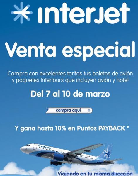 Venta Especial Interjet del 7 al 10 de marzo