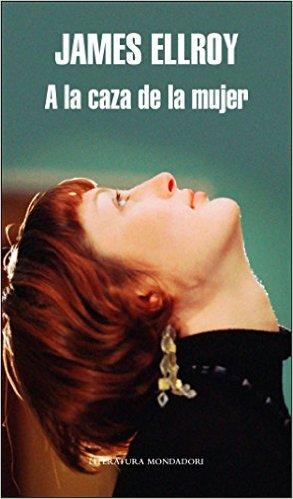 Amazon: Libro físico, A la caza de la mujer de James Ellroy prácticamente gratis ($0.01)