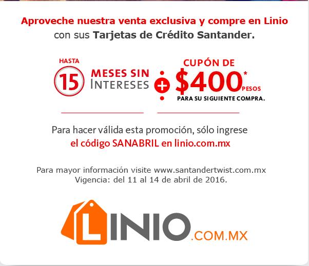 Linio: 15 Meses sin intereses + cupón de $400 pesos para siguiente compra pagando con Santander