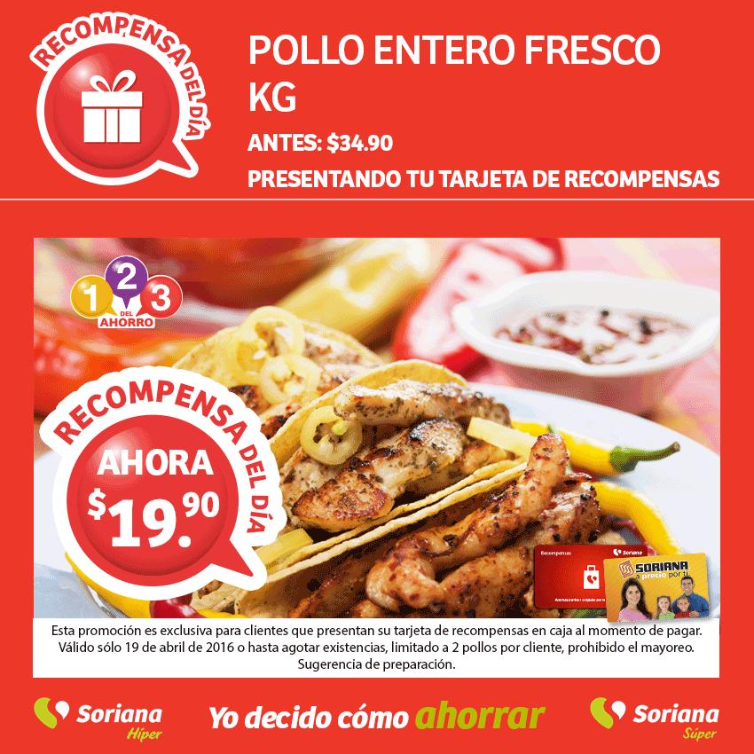 Soriana: Pollo entero fresco 19.90 el kilo