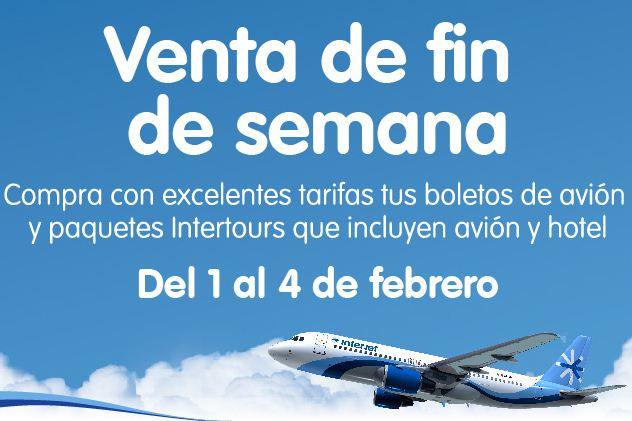Venta de fin de semana Interjet del 1 al 4 de febrero