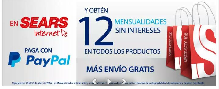 Sears Internet: 12 mensualidades sin intereses pagando con Paypal + envio gratis.