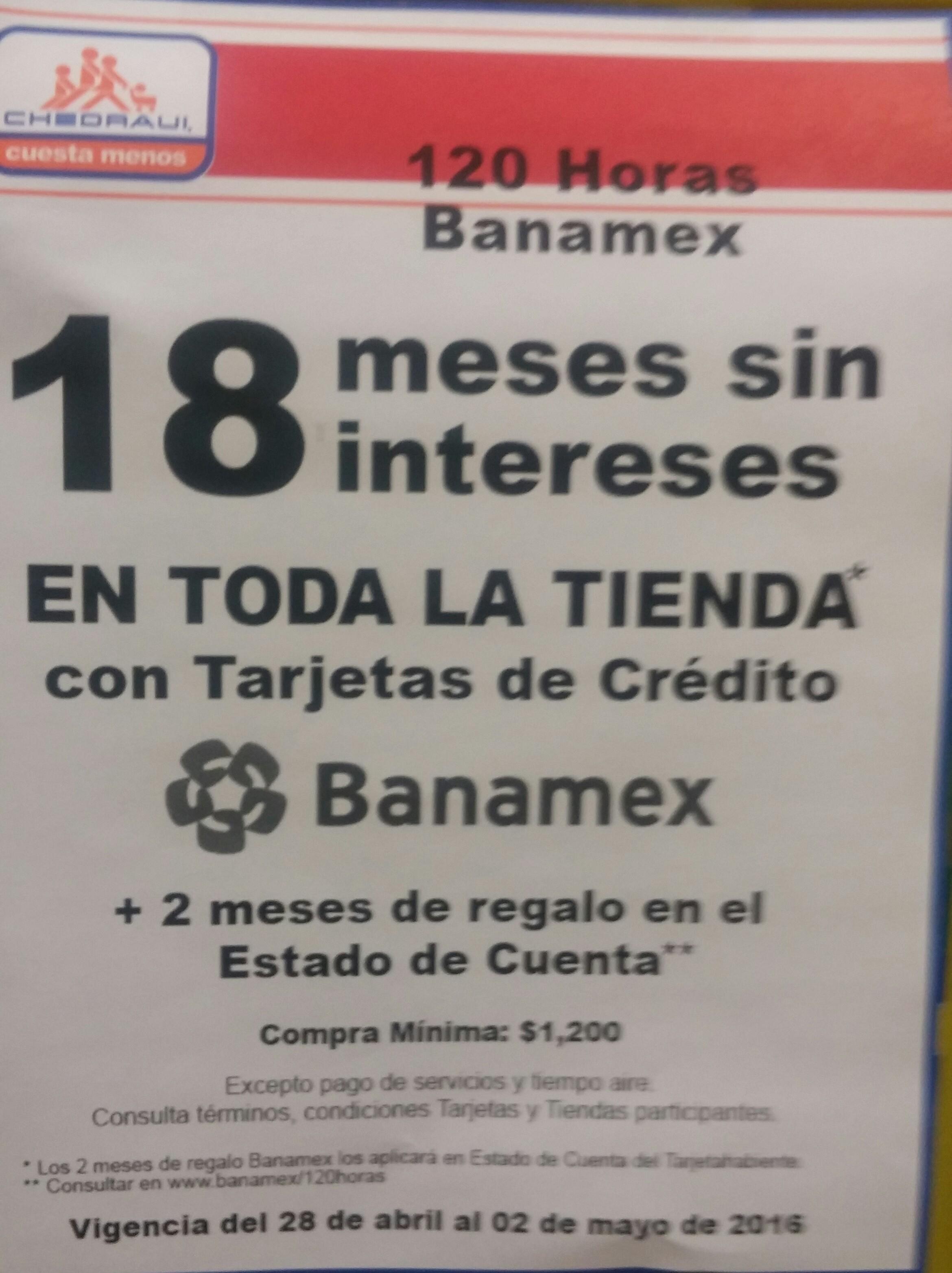Chedraui en las 120 hrs Banamex: 18 MSI en TODA la tienda + 2 meses de bonificación. Además 3x2 en shampoos, desodorantes y más
