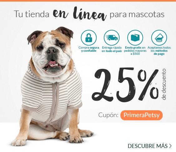 Petsy: 25% de descuento en toda la tienda compra minima $800