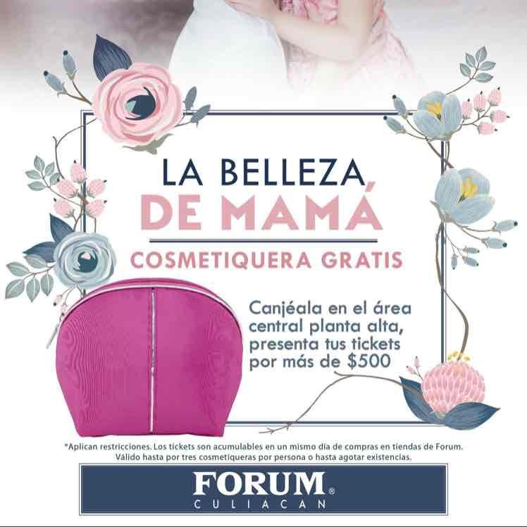 Forum Culiacán: cosmetiquera gratis por cada $500 de compra