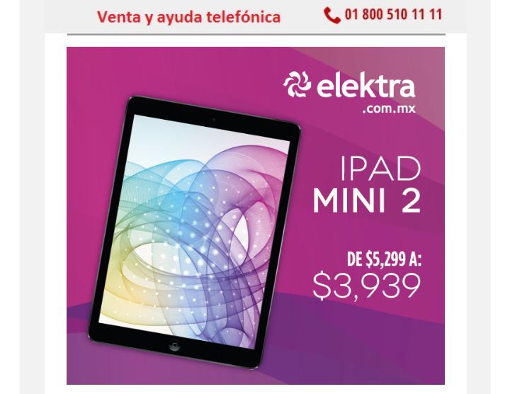 Elektra en línea: iPad mini 2 de 16 GB a $3,939 ($3,689 con cupón)