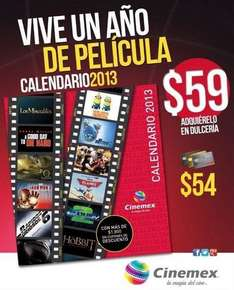 Calendario Cinemex 2013: 4 boletos de regalo, 2x1, 3x2 y más