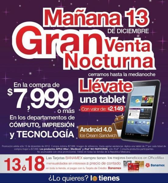 Venta Nocturna OfficeMax: tablet gratis en la compra de $7,999 o más (actualizado)
