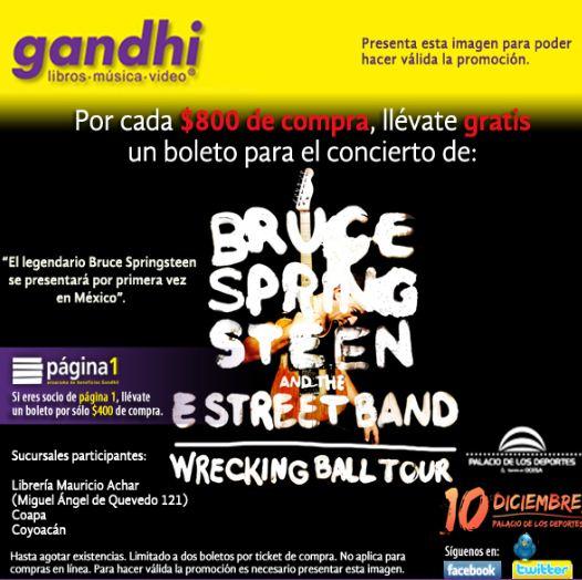 Gandhi: boleto para Bruce Springsteen gratis x cada $800 ó $400 de compra