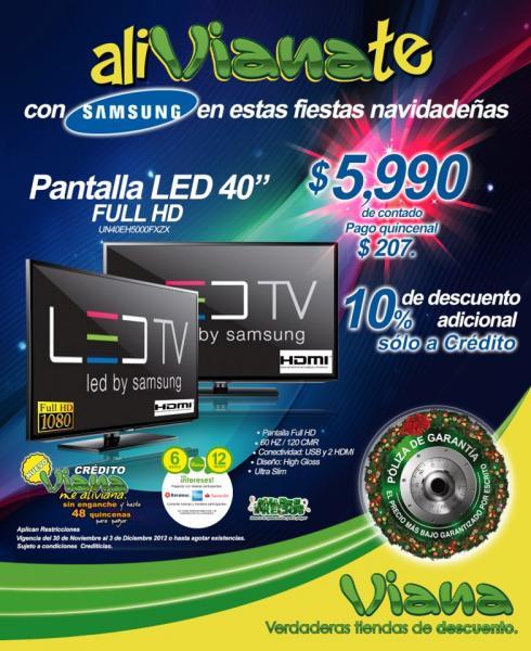"Viana: pantalla Samsung LED 40"" UN40EH5000FXZX a $5,990"