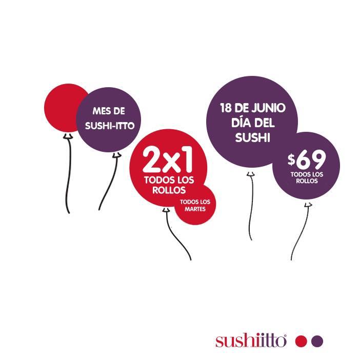 Sushi Itto: 2x1 Todos los Martes de Junio en todos los rollos y día del Sushi 18 de Junio rollos a $69