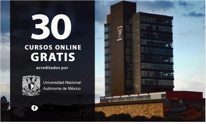 30 Cursos gratis dictados por la Universidad Nacional Autónoma de México (Junio)