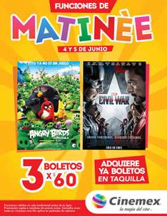 Cinemex: 3 boletos para matinée de Angry Birds o Civil War a $60 (4 y 5 de junio)