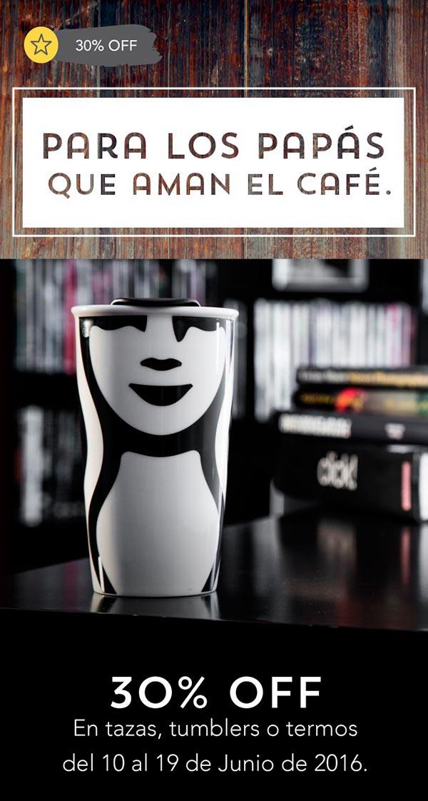 Starbucks Rewards: Para los Papás que aman el Café 30% de descuento en artículos seleccionados