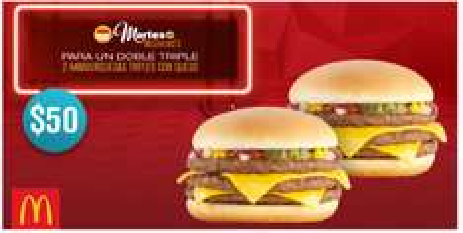 Mcdonald's:  2 Hamburguesas triples con queso por $50 con cupón, martes 14 de junio