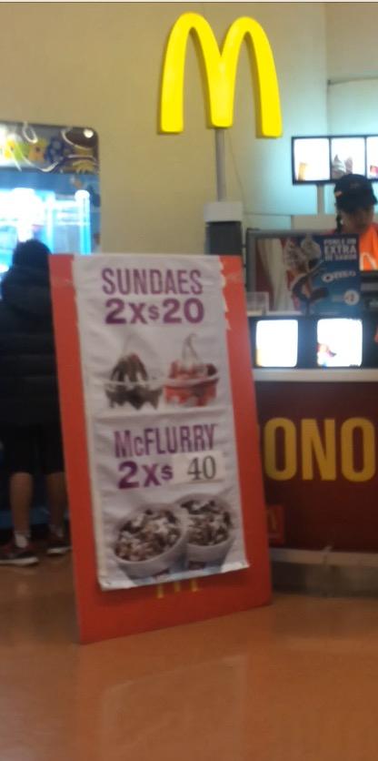 McDonald's Walmart Buenavista: 2 Sundaes por $20 pesitos y 2 McFlurry por $40