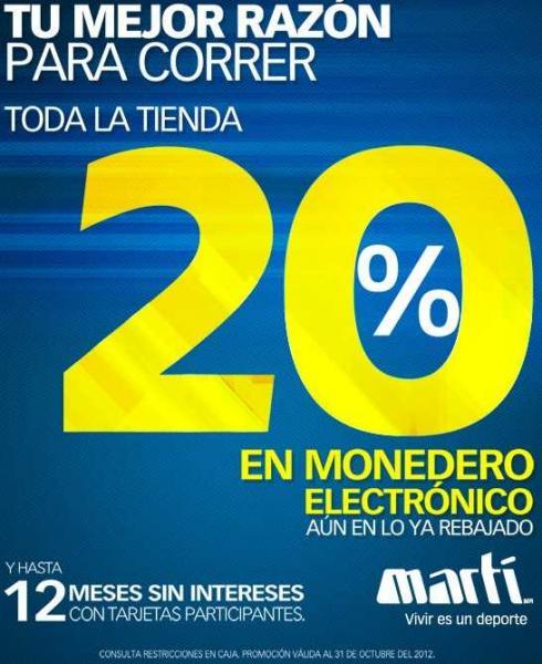 Martí: 20% en monedero electrónico en todo incluyendo rebajas y 12 MSI