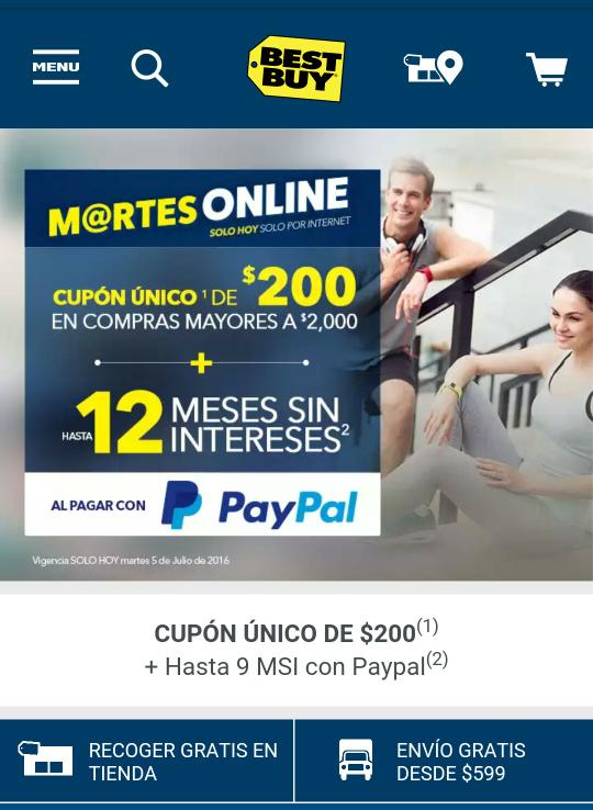 Best Buy: Martes Online, 12 meses sin intereses al pagar con Paypal + cupón de $200 en compras mayores de $2000.