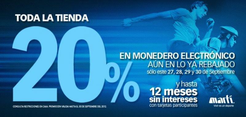 Martí: 20% en monedero electrónico y 12 meses sin intereses en toda la tienda