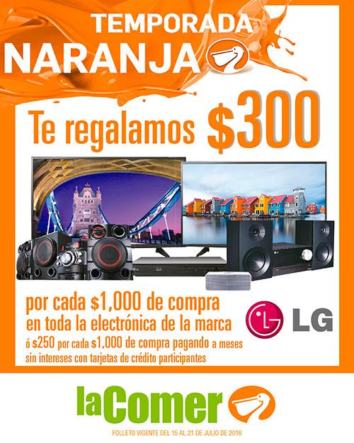 La Comer: Folleto Temporada Naranja (antes Julio Regalado) del 15 al 21 de Julio + $30 por cada $100 en línea blanca