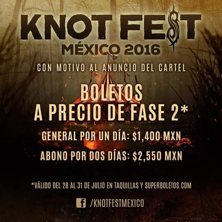 #KNOTFESTMEXICO2016 y por única ocasión, del 28 al 31 de julio, boletos generales a precio de fase 2
