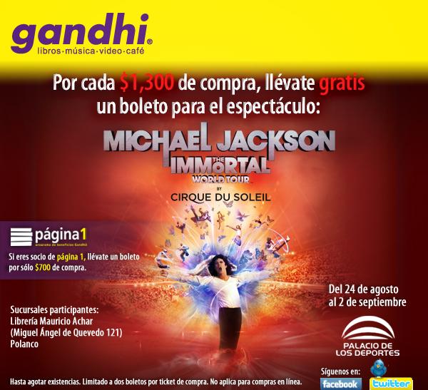 Gandhi: boleto gratis para Cirque Du Soleil Michael Jackson por cada $700 de compra