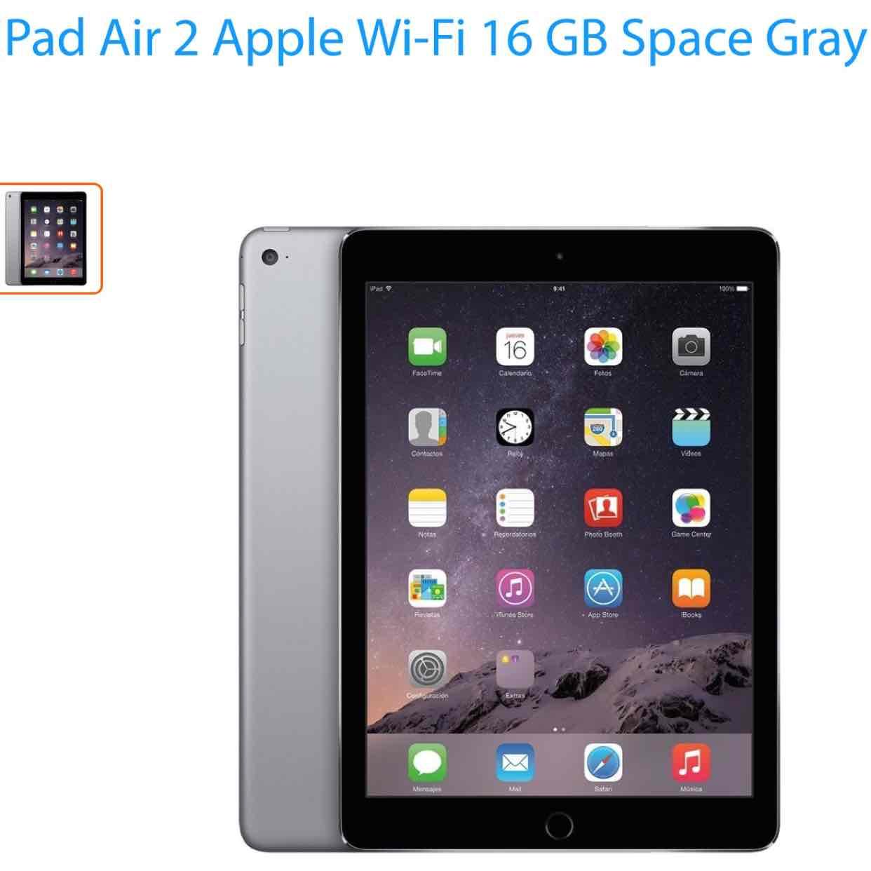 Walmart en línea: Ipad air 2 16 gb Space Grey a $4999.00 nuevamente