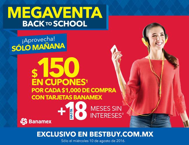Best Buy: 150 en cupones por cada mil más 18 meses sin intereses con Banamex, válida 10 de agosto