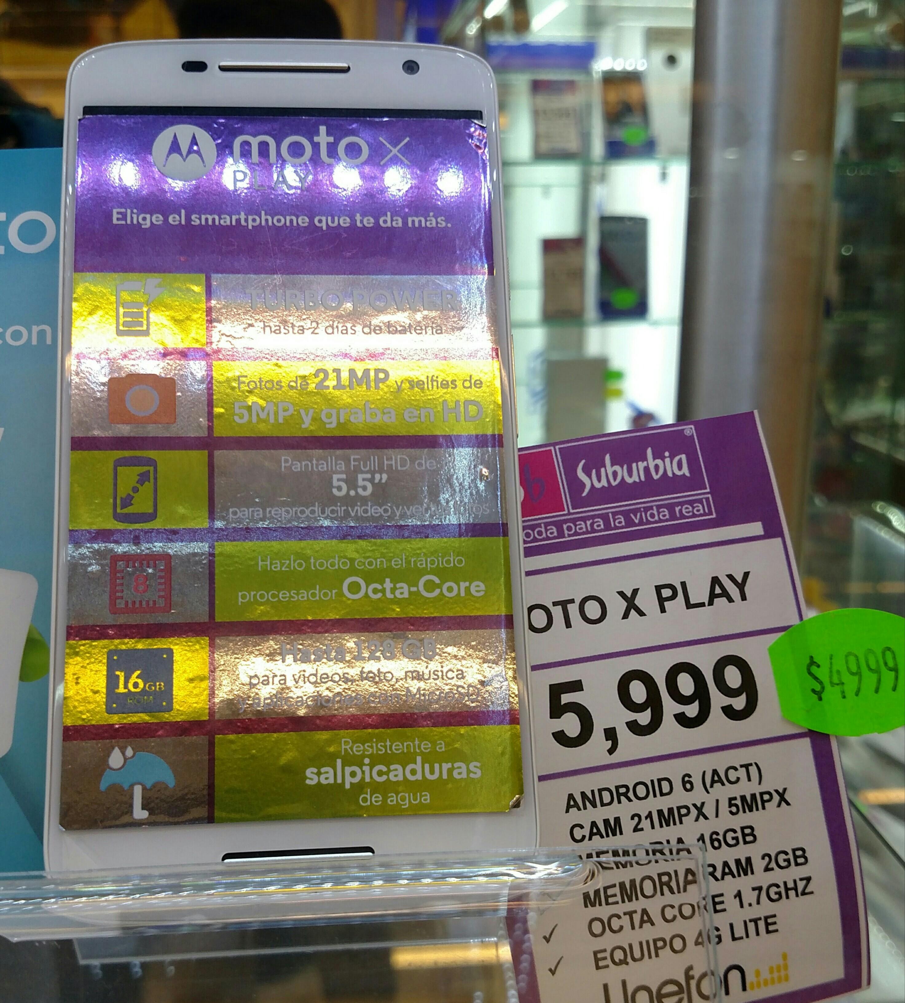 Suburbia Eje Central: Moto X Play a 4999 + 15% en certificado.