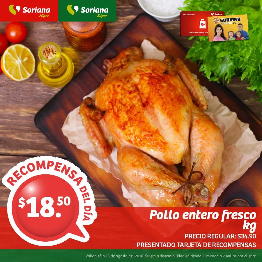 Soriana Híper y Súper: Recompensa Martes 16 Agosto: Pollo Entero Fresco $18.50 kg.
