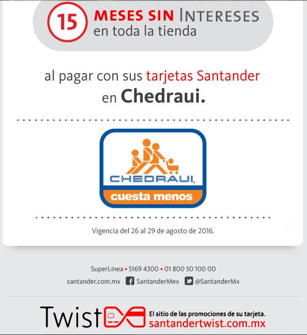 Chedraui: Toda la tienda a 15 MSI con tarjetas Santander