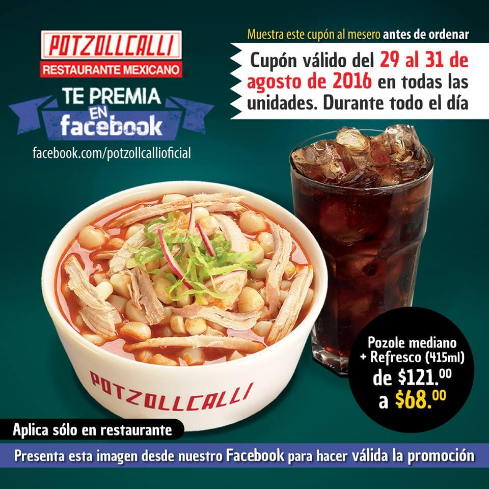 Potzollcalli: pozole mediano y refresco de 415ml por $68.00 del 29 al 31 de agosto.