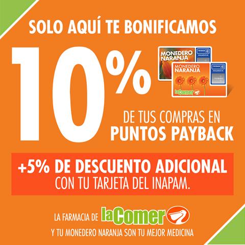 La Comer: 10% de bonificación en puntos payback en toda la farmacia + 5% de descuento adicional con INAPAM.