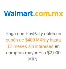 Walmart: $400 de boificación pagando con PayPal