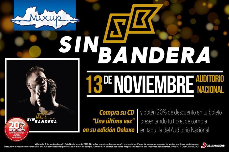 Mixup: 20% de descuento en tu boleto a concierto de Sin Bandera al comprar CD