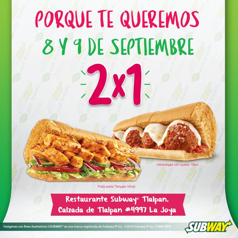 Subway Tlalpan: 2x1 SUB pollo estilo Teriyaki o Albóndigas con queso de 15cm