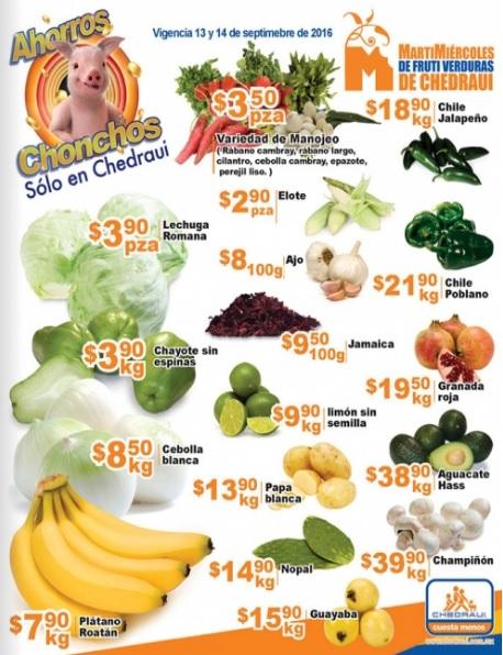 Chedraui: MartiMiércoles de FrutiVerduras 13 y 14 Septiembre: Chayote sin Espinas $3.90 kg; Lechuga Romana $3.90 pza; Plátano Roatán $7.90 kg; Cebolla Blanca $8.50 kg. y más