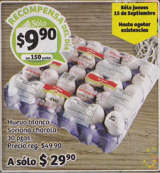 Soriana Híper y Súper (Recompensa Jueves 15 Septiembre) Huevo Blanco Soriana charola 30 piezas $29.90 o a $9.90 con 150 puntos
