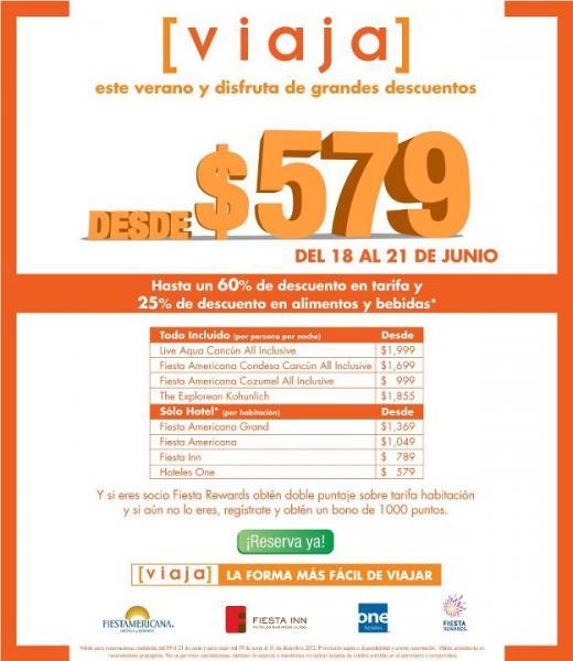 Hoteles One $579, Fiesta Inn $789, Fiesta Americana $1,049 y 25% de descuento en alimentos