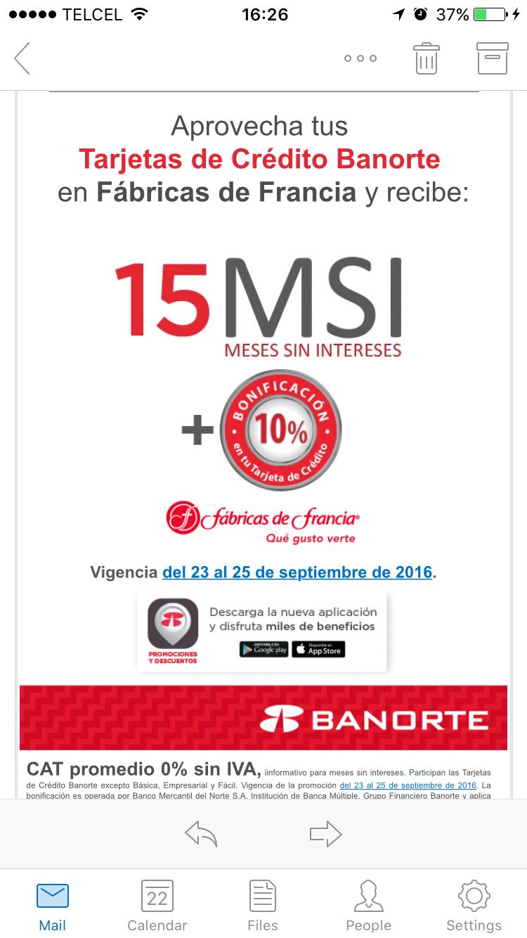 10% bonificación y 15 MSI en Fábricas de Francia con tu Tarjeta de Crédito Banorte