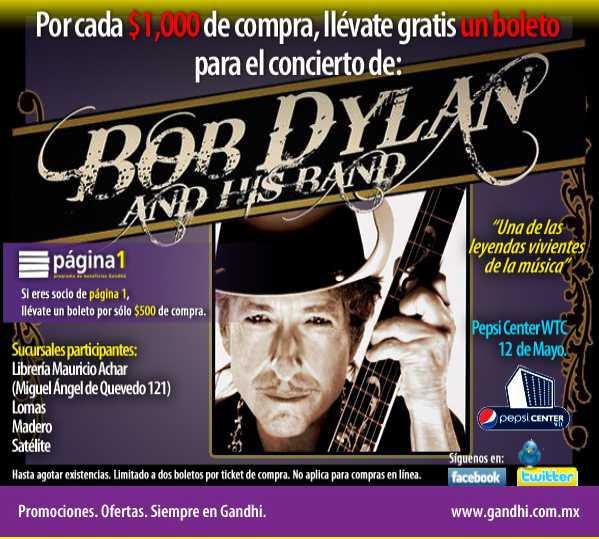 Gandhi: boleto gratis para Bob Dylan por cada $500 de compra