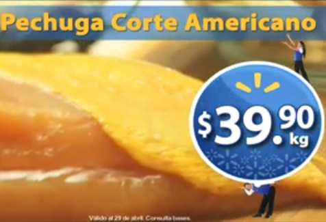 Fin de semana de frescura Walmart abril 27: pechuga $39.90 el kilo y más