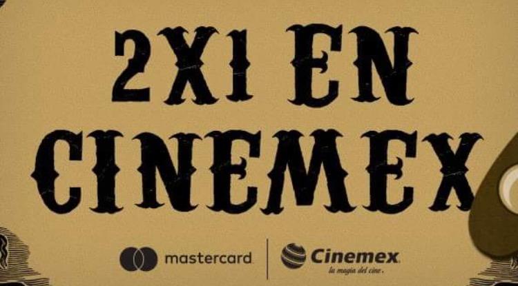 Cinemex: 2x1 en todas las salas (tradicional, 3D, 4DX, etc.) con MasterCard toda la semana