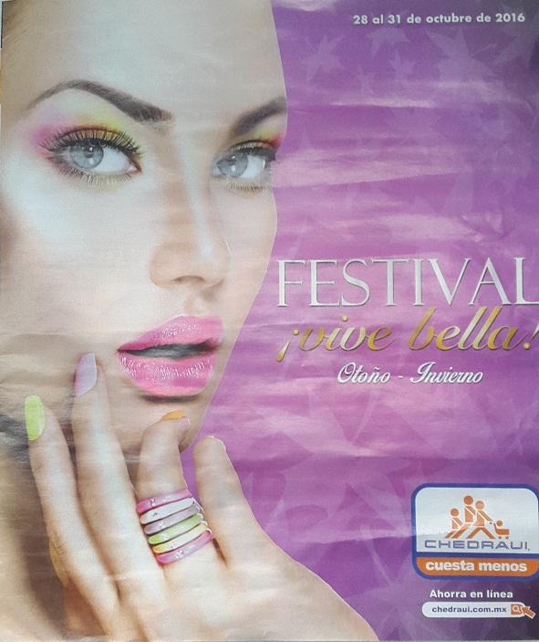 Chedraui: Folleto Festival ¡Vive Bella!, 3 x 2 en shampoos, acondicionadores, tratamientos capilares, gel y cremas para peinar, cosméticos, jabones de tocador, afeites y más.