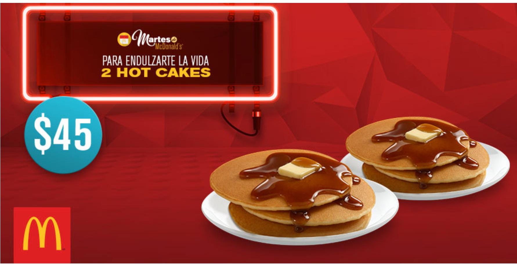 Martes de McDonald's: 6 hot cakes por $45 y 2 hamburguesas con queso triples x $69