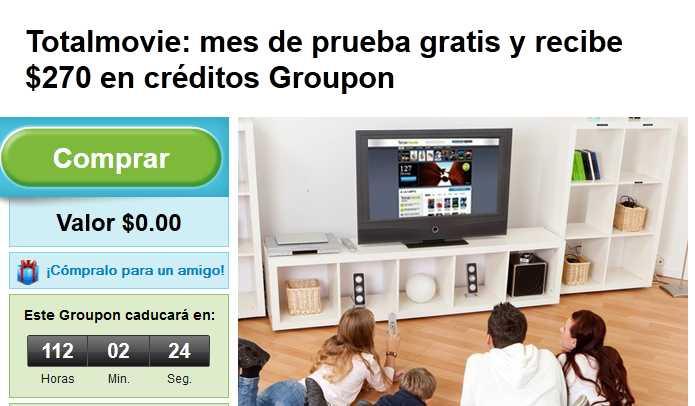 1 mes de películas ilimitadas en Totalmovie y $270 de crédito en Groupon GRATIS