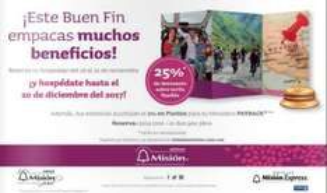 El Buen Fin 2016 en Hoteles Misión: 25% de descuento