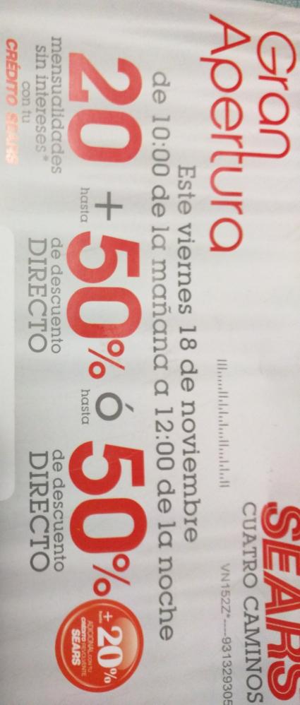 Apertura Sears Cuatro Caminos: 20 MSI con Credito sears + hasta 50% de descuento directo o 50% de descuento directo +20% a la revolvente