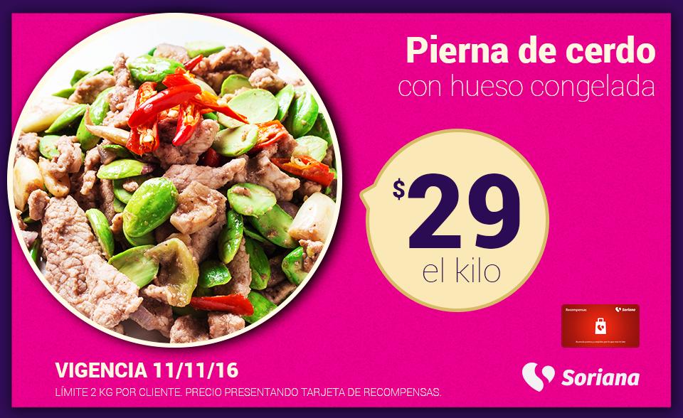 Soriana Híper y Súper: Recompensa Viernes 11 Noviembre: Pierna de cerdo con hueso congelada $29 kg.